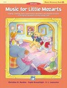 Music for Little Mozarts Music Discovery Book, Bk 1: Singing, Listening, Music Appreciation, Movement and Rhythm Activities to Bring Out the Music in Every Young Child