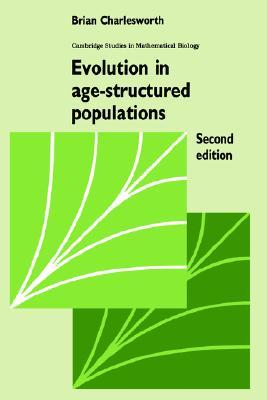 Evolution In Age Structured Populations