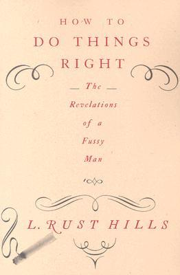 How to Do Things Right by Lawrence Rust Hills