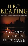 Inspector Ghote's First Case (Inspector Ghote, #25)