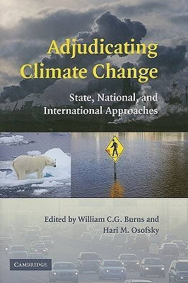 Adjudicating Climate Change by William C.G. Burns