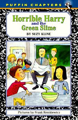 Horrible Harry and the Green Slime by Suzy Kline