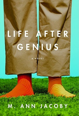 Life After Genius by M. Ann Jacoby