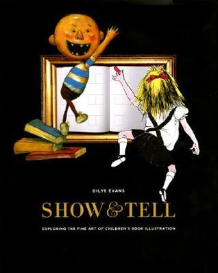 Show and Tell by Dilys Evans