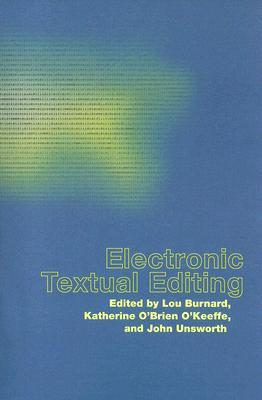 Electronic Textual Editing [With CDROM]