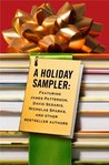A Holiday Sampler: Delicious Excerpts From Your Favorite Authors