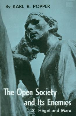 Open Society and Its Enemies, Volume 2 by Karl R. Popper