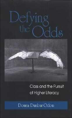Defying the Odds: Class and the Pursuit of Higher Literacy