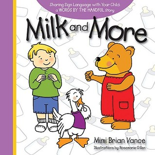 Milk and More: Sharing Sign Language with Your Child