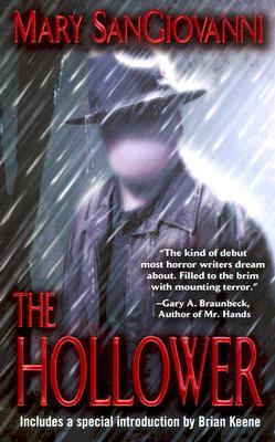 The Hollower by Mary SanGiovanni