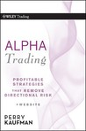 Alpha Trading: Profitable Strategies That Remove Directional Risk