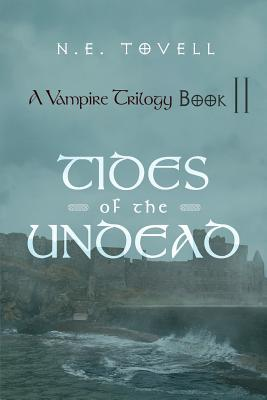A Vampire Trilogy by N.E. Tovell