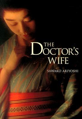The Doctor's Wife by Sawako Ariyoshi