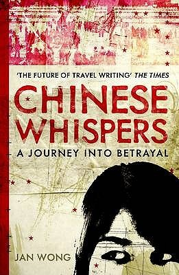 Chinese Whispers by Jan Wong
