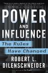 Power and Influence: The Rules Have Changed