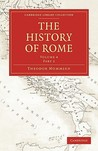 The History of Rome, Vol 4.1 (Library Collection-Classics)