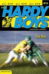 Foul Play (Hardy Boys: Undercover Brothers, #19)