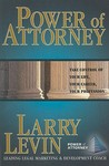 Power of Attorney: Take Control of Your Life, Your Career, Your Profession