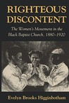 Righteous Discontent: The Women's Movement in the Black Baptist Church, 1880-1920
