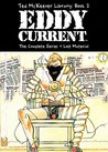 Ted McKeever Library Book 2: Eddy Current