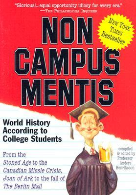 Non Campus Mentis by Anders Hendriksson