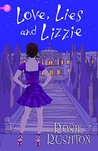 Love, Lies and Lizzie (21st Century Austen, #4)