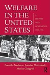 Welfare in the United States: A History with Documents, 1935-1996