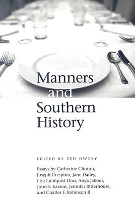 Manners and Southern History by Ted Ownby