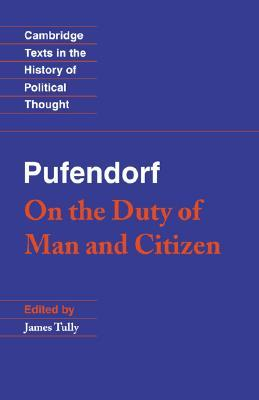 On the Duty of Man and Citizen According to Natural Law by Samuel von Pufendorf