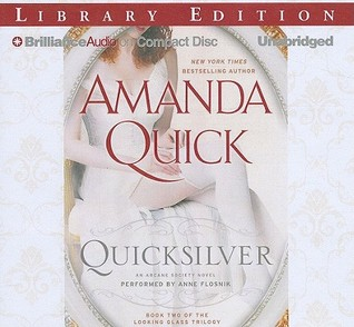 Quicksilver (Arcane Society, #11) (Looking Glass Trilogy #2)
