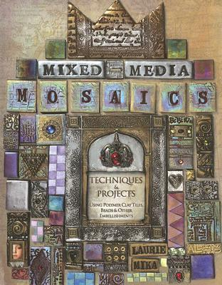 Mixed Media Mosaics by Laurie Mika