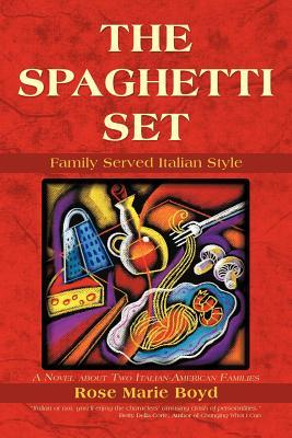 The Spaghetti Set: Family Served Italian Style