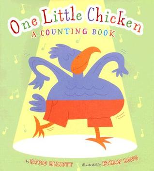 One Little Chicken: A Counting Book
