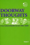 Doorway Thoughts, Volume 3: Cross-Cultural Health Care for Older Adults