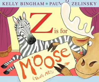 Z Is for Moose by Kelly Bingham