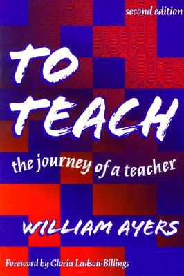 To Teach by William Ayers