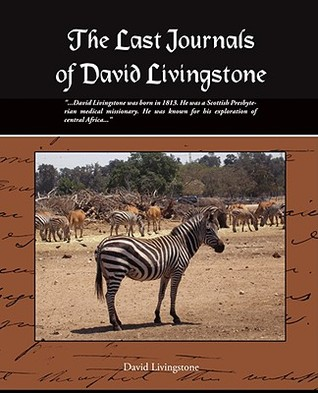 The Last Journals of David Livingstone