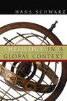 Theology in a Global Context: The Last Two Hundred Years