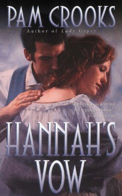 Hannah's Vow by Pam Crooks