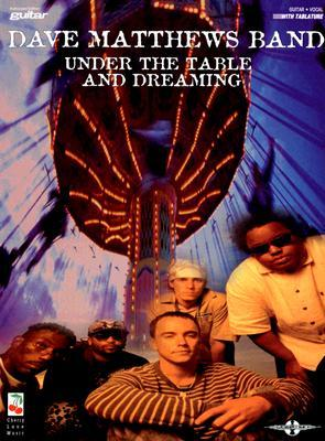 Dave Matthews Band : Under the Table & Dreaming (Guitar Personality)