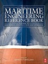 The Maritime Engineering Reference Book: A Guide to Ship Design, Construction and Operation [With CDROM]