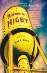 Welcome to Higby by Mark Dunn