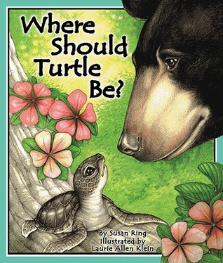 Where Should Turtle Be? by Susan Ring