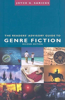 The Readers' Advisory Guide To Genre Fiction by Joyce Saricks