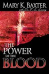 Power of the Blood by Mary K. Baxter