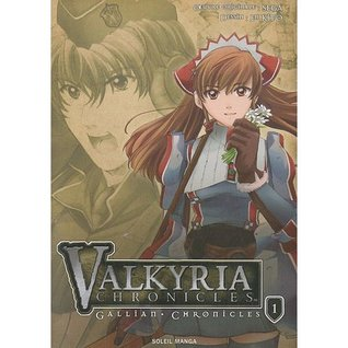 Valkyria Chronicles: Gallian Chronicles