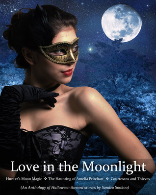 Love in the Moonlight by Sandra Sookoo