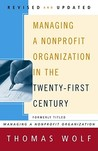 Managing a Nonprofit Organization in the Twenty-First Century
