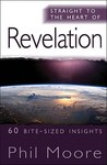 Straight to the Heart of Revelation: 60 Bite-Sized Insights
