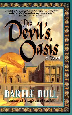 The Devil's Oasis by Bartle Bull